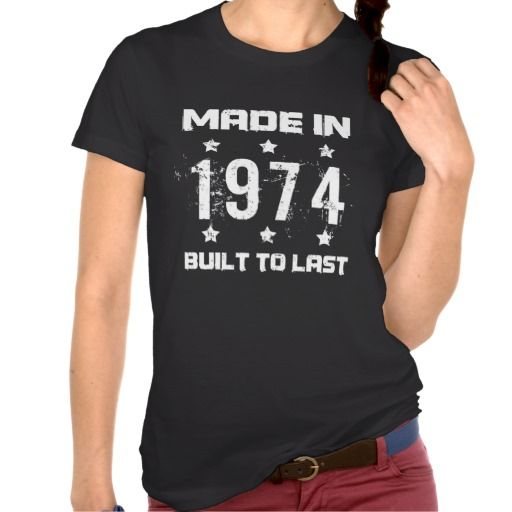 Made In 1974 Birthday Dark T Shirt for women celebrating their 40th birthday.