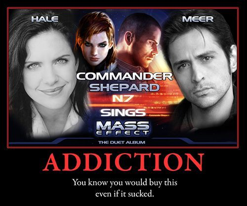 Mass Effect Addiction. Oh gosh. My brain just exploded. What would this even sound like??!