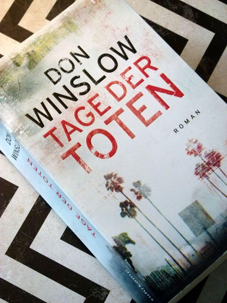 Tage der Toten von Don Winslow | Rezension auf Gemischte Tüte Glück