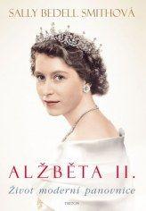 Alžběta II.- Život moderní panovnice