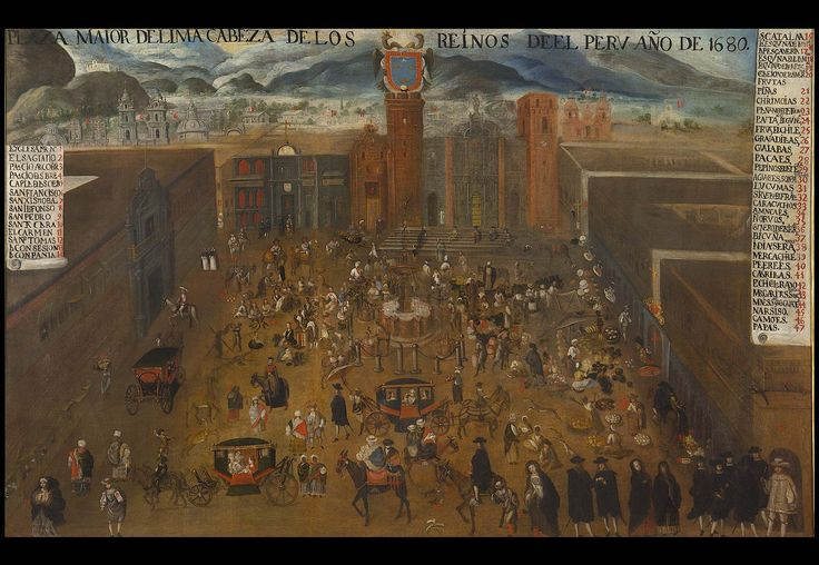 """Plaza Mayor of Lima Inscription at the top: """"PLAZA MAIOR DELIMA HEAD OF THE KINGDOMS DEEL PERU YEAR 1680"""". Oil on canvas 109 x 168 cm Sold to the Museum of America on 1 November 2013. Now part of the permanent exhibition."""