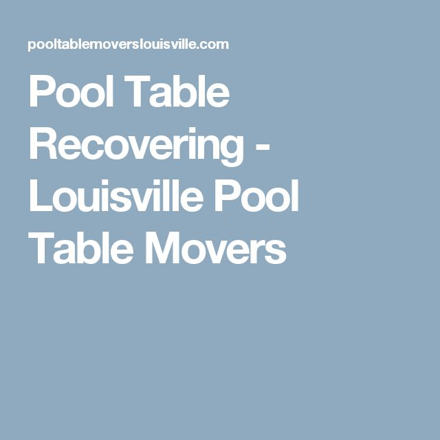 Pool Table Recovering - Louisville Pool Table Movers