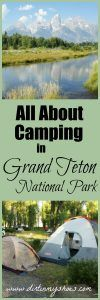 Learn all about camping in Grand Teton National Park, Wyoming! Tips written by a former park ranger!