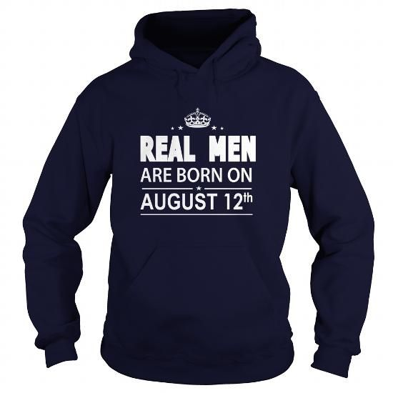 real men Birthday August 12  real men  , tshirts Birthday August 12  real men, real men Shirt for womens and Men ,birthday Birthday August 12  real men ,i love LIMITED TIME ONLY. ORDER NOW if you like, Item Not Sold Anywhere Else. Amazing for you or gift for your family members and your friends. Thank you! #Real #Men #Love #Shirts