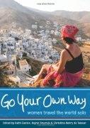 Go your own way!: Worth Reading, Travel Solo, Faith Conlon, Woman, Books Worth, Travel Books, The World, Women Travel, Solo Travel