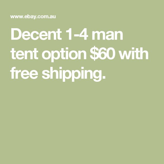 Decent 1-4 man tent option $60 with free shipping. http://campinglover.org/best-backpacking-camping-tents/