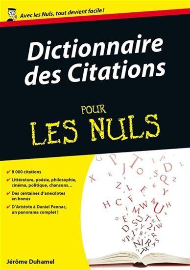 Dictionnaire des citations pour les nuls - JÉRÔME DUHAMEL