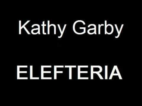 Kathy Garby ELEFTERIA - YouTube