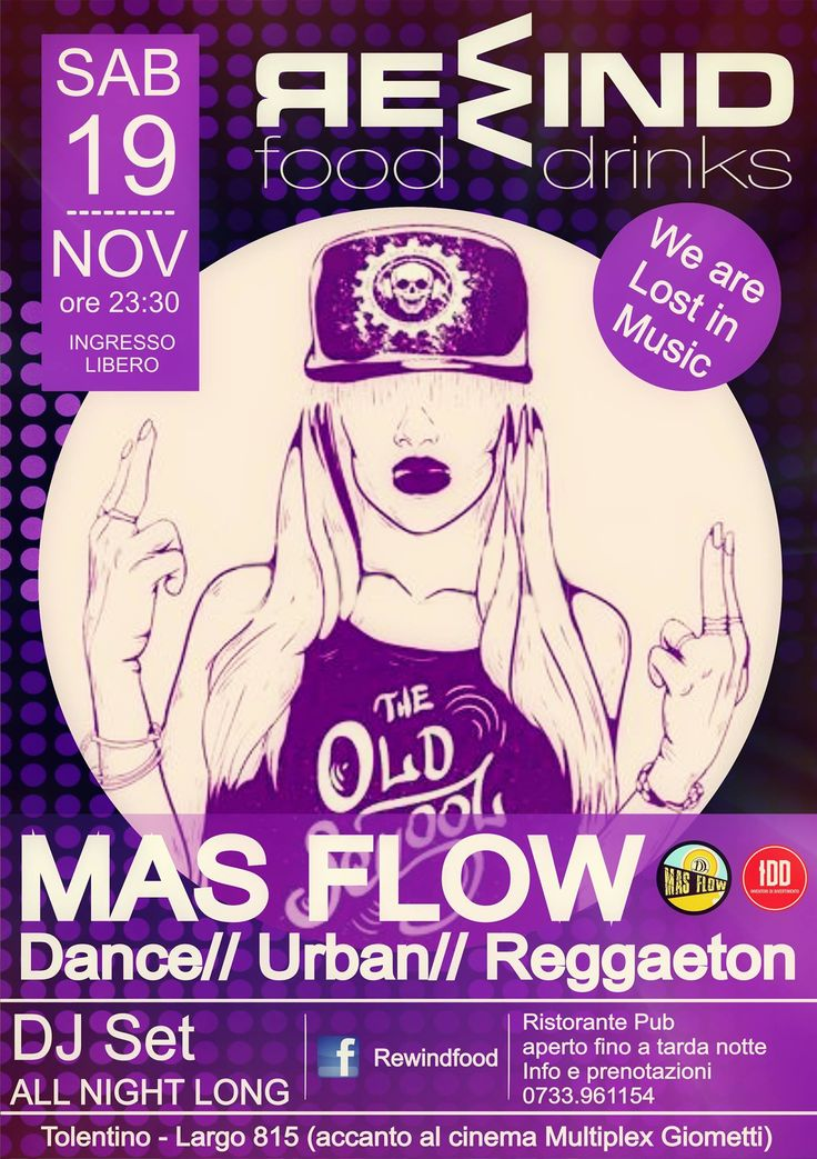 Sabato 19 novembre 2016 al Rewind Tolentino serata con i MAS FLOW (Dance/Urban/Reggaeton) ed a seguire Dj Set All NIght Long ! Non mancate! Ingresso libero. Per info e prenotazioni cena 0733/961154