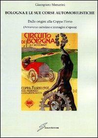 Prezzi e Sconti: #Bologna e le sue corse automobilistiche.  ad Euro 15.30 in #Libro #Libro