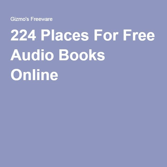 224 Places For Free Audio Books Online                              …