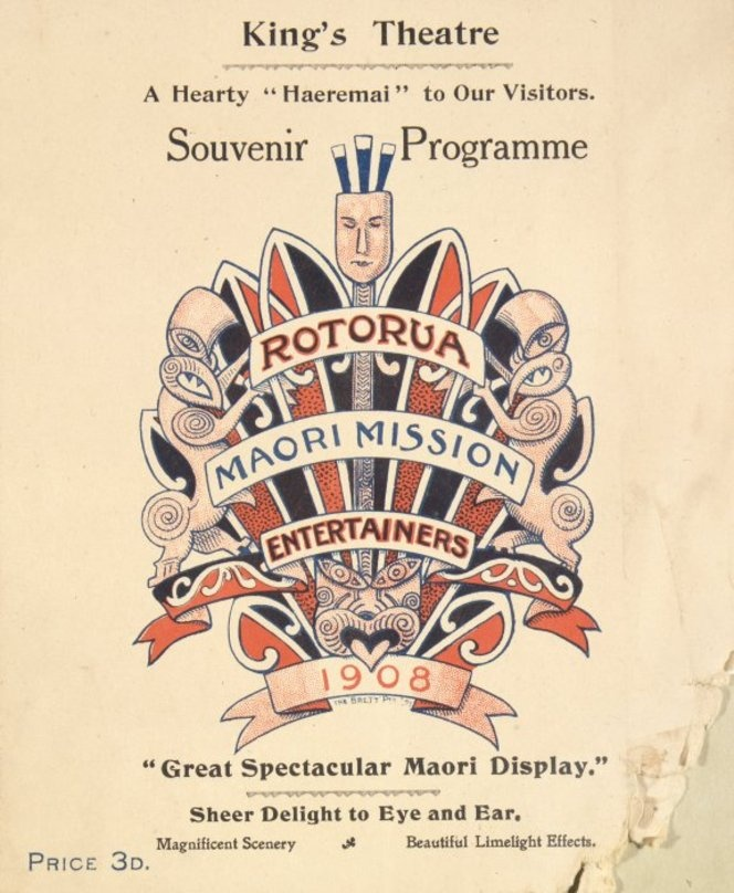 King's Theatre :Rotorua Maori Mission Entertainers 1908. Great spectacular Maori display. Souvenir programme. [Cover]. 1908.
