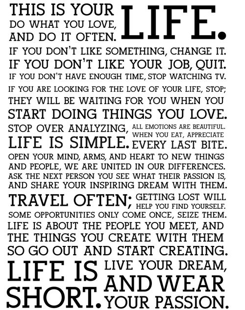 your life...