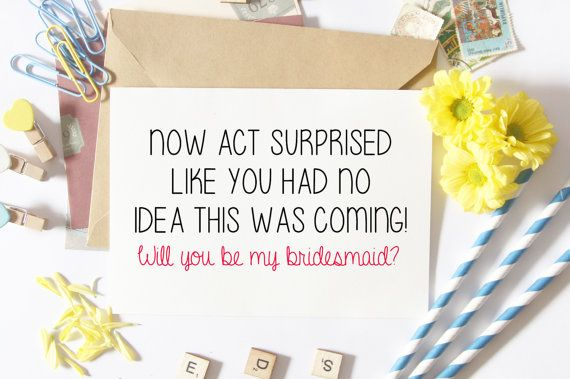 Funny Bridesmaid Proposal Card Bridesmaid Asking by LailaMeDesigns