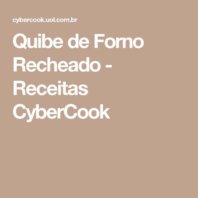 Quibe de Forno Recheado - Receitas CyberCook