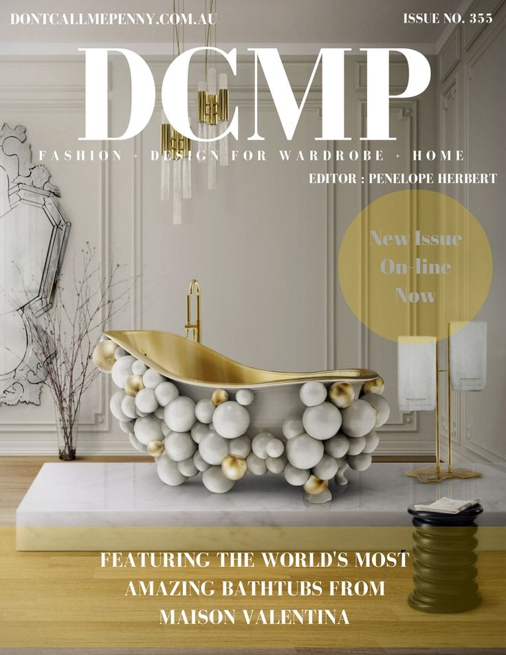 On-line and on-trend, subscribe to DCMP for free. Don't Call Me Penny. http://dontcallmepenny.com.au/amazing-bathtubs/
