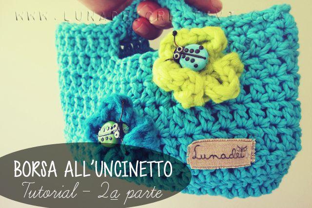 Borsa all'Uncinetto: Free Tutorial (Parte II) - www.lunadeicreativi.com