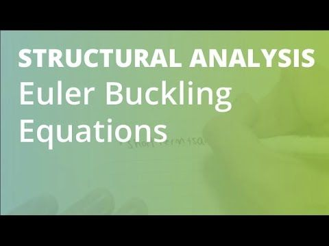 Euler Buckling Equations | Structural Analysis - YouTube
