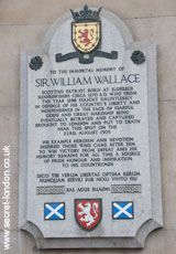 William Wallace Memorial    As gruesomely shown by Mel Gibson in 'Braveheart', this is the spot where Sir William Wallace was hung, drawn and quartered in 1305 after being found guilty of treason. The damage to the walls nearby is from a German Zeppelin raid of September 1915, during World War I.    West Smithfield EC1  Tube: Barbican/St Paul's