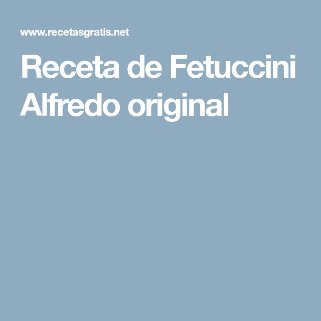 Receta de Fetuccini Alfredo original