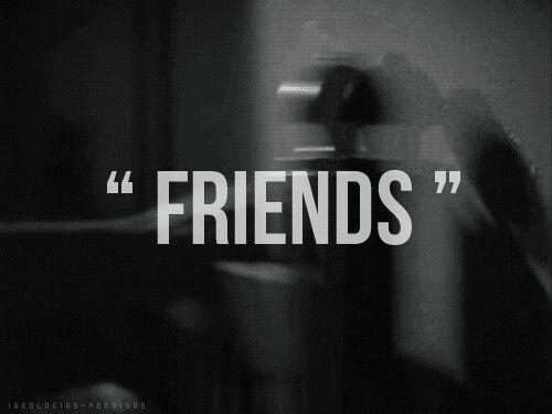 Friends ..