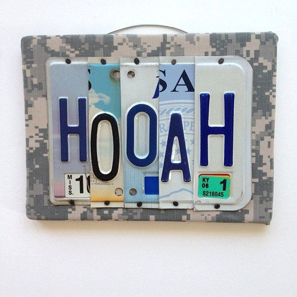 HOOAH - OOAK License Plate Sign, Army Home decor, Wall Hanging, OORAH, Semper Fi, Military Sign. $30.00, via Etsy.