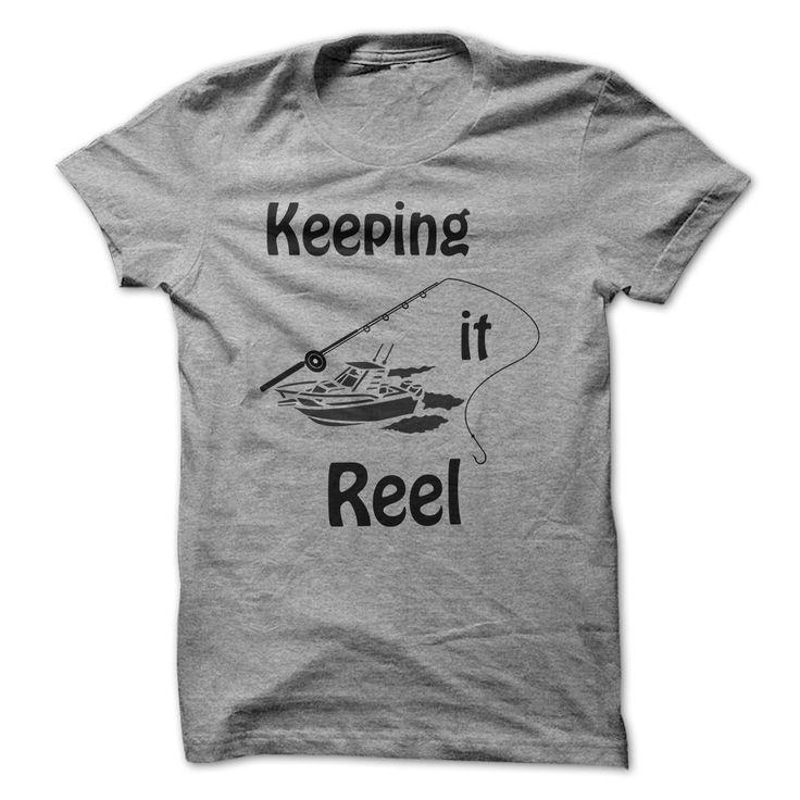 Keeping it Reel T Shirt, Hoodie, Sweatshirt