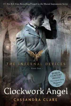 Clockwork Angel (The Infernal Devices Series #1) - Cassandra Clare