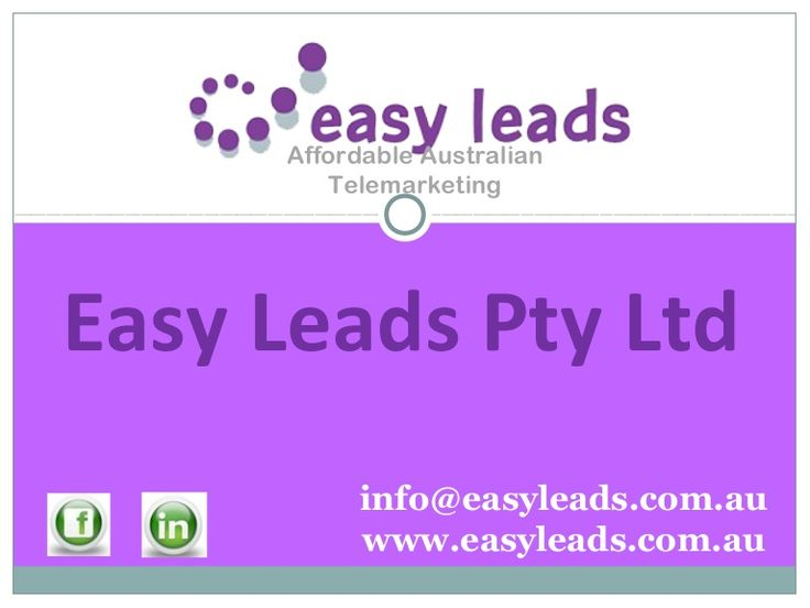Easy leads is a Australian telemarketing service provider. We serve very affordable telemarketing service with a sense of humor and high class of professionalism. http://www.slideshare.net/easyleadsau/easy-leads-27091076