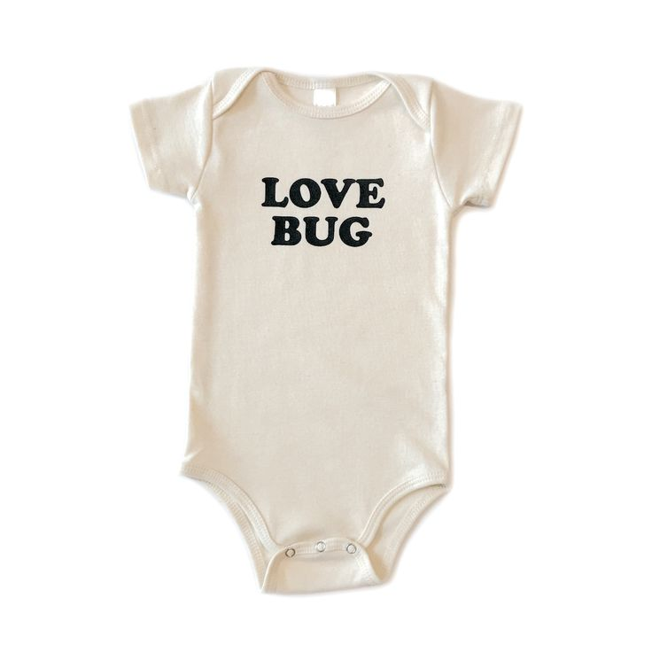 Baby girl onesie, baby boy onesie, onsie, onzie, baby bodysuit, baby clothes, love bug, cute funny trendy baby clothes, newborn, infant, pregnancy announcement onesie, baby shower gift for baby boy or baby girl, love quote onesie, organic cotton kids baby clothes. Cream natural color onesie.