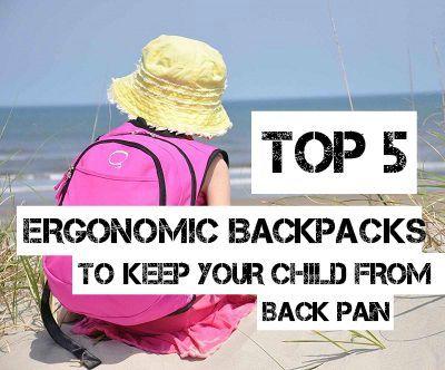 Ergonomic Backpacks to prevent back pain >> SEE LIST