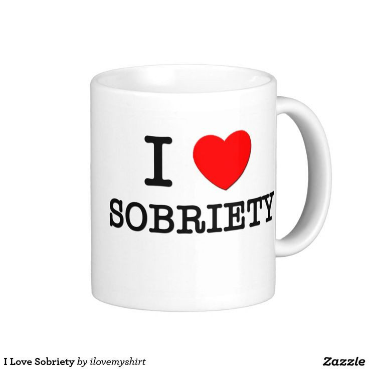 I Love Sobriety Classic White Coffee Mug