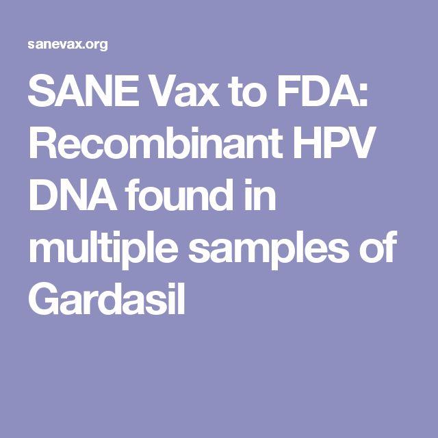 SANE Vax to FDA: Recombinant HPV DNA found in multiple samples of Gardasil