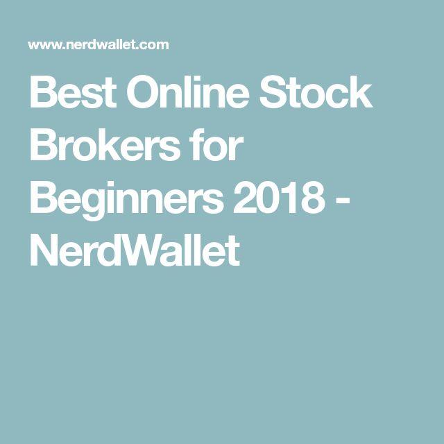 Best Online Stock Brokers for Beginners 2018 - NerdWallet