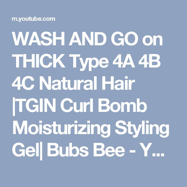 Lovely WASH AND GO on THICK Type A B C Natural Hair TGIN Curl Bomb Moisturizing