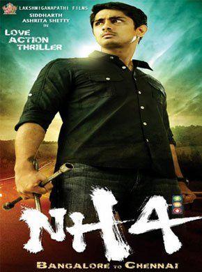 NH4 Telugu Movie Online - Siddharth, Ashrita Shetty, Kay Kay Menon, Karthik Sabesh, Avinash, Ajai and Kishore. Directed by Manimaran. Music by G V Prakash Kumar. 2013 [U/A] (Telugu Version)