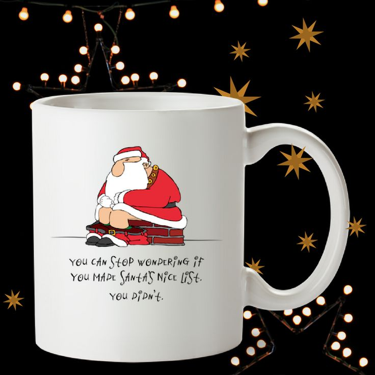 "🎅🎄🎅  WONDERING?? … ""You can stop wondering if you made Santa's nice list.  🔔 You didn't!"" 🎁 FUN GIFTS for anyone that has been less than spectacular this year!!"