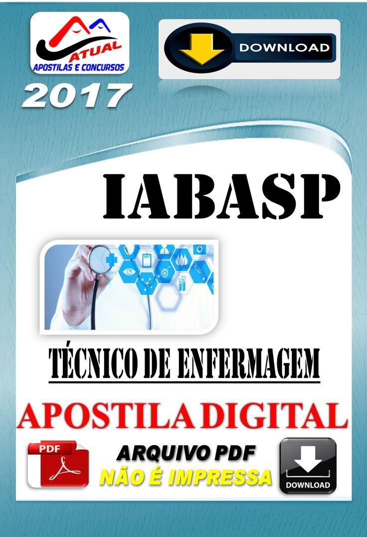 Apostila Concurso IABAS SP Tecnico de Enfermagem 2017