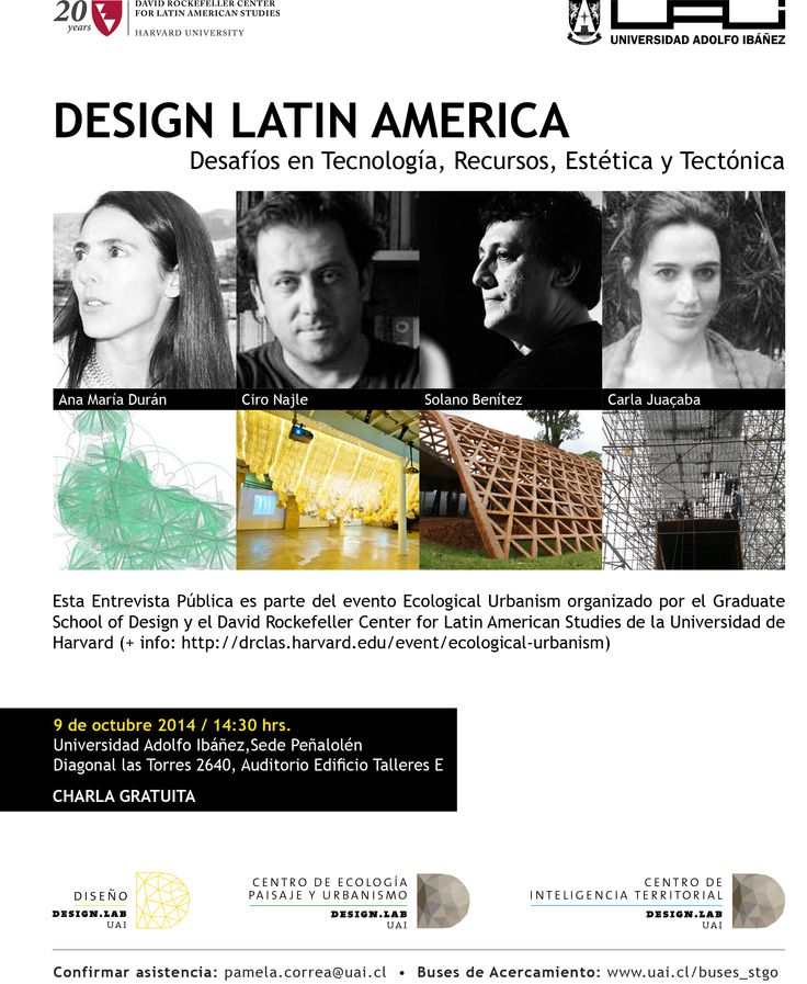 Entrevista Publica organizada por el centro de Ecología, Paisaje y Urbanismo y el Centro de Inteligencia territorial del DesignLab de la Universidad Adolfo Ibañez en el marco de la investigación colaborativa entre el Harvard Graduate School of Design y el Design Lab de la UAI titulada Ecological Urbanism in a Chilean Context. Iniciativa apoyada por el David Rockefeller Center for Latin American Studies at Harvard University y el Gobierno de Chile.