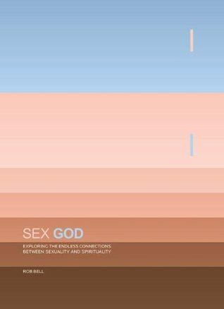 25 best 16peflitpat images on pinterest book show books and books read sex god exploring the endless connections between sexuality and spirituality pdf epub by rob fandeluxe Gallery