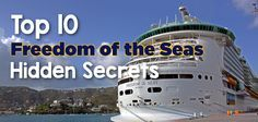 One of Royal Caribbean's most popular cruise ships is Freedom of the Seas and we have searched all over this ship for the best hidden secrets that you mi...