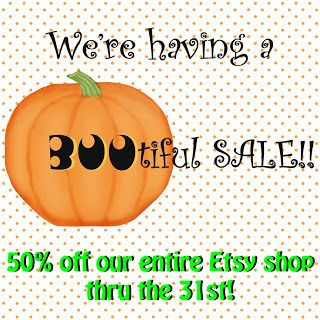 We're having a BOOtiful Sale over at our Etsy shop, thru Halloween night!
