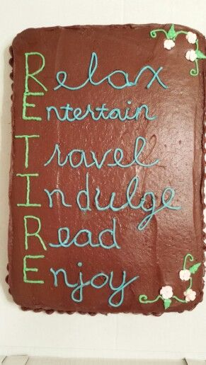 Retirement Party cake for a co-worker. Writing is difficult!