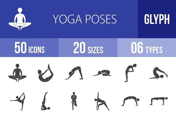 50 Yoga Poses Glyph Icons by IconBunny on @creativemarket