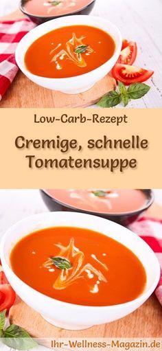 Low-Carb-Rezept für cremige Tomatensuppe: Kohlenhydratarm, kalorienreduziert und gesund. Ein einfaches, schnelles Suppenrezept, perfekt zum Abnehmen #lowcarb #suppen