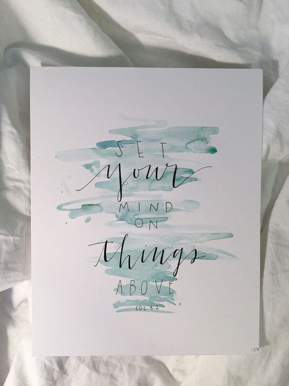 hand lettered Colossians 3:2 by LetteringByCharlotte on Etsy