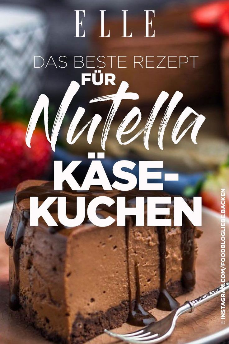 Nutella-Käsekuchen: Dieses Rezept gelingt super einfach