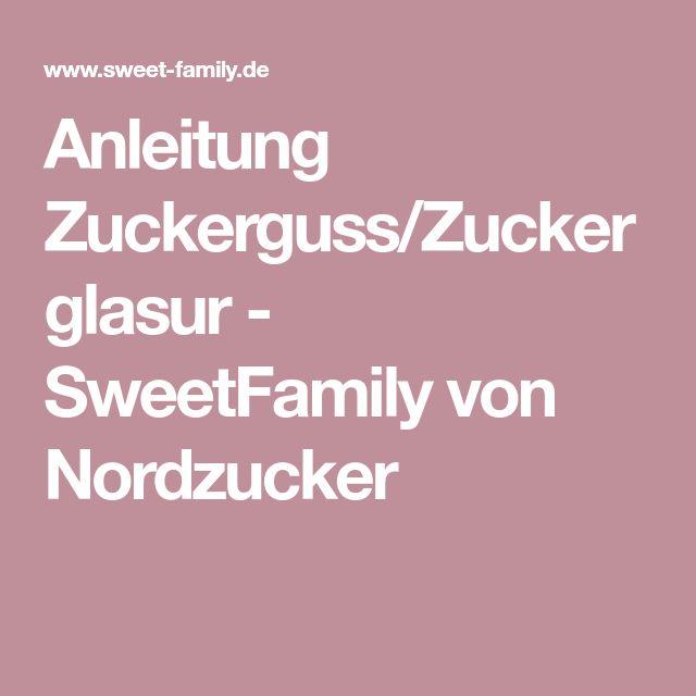 Anleitung Zuckerguss/Zuckerglasur - SweetFamily von Nordzucker