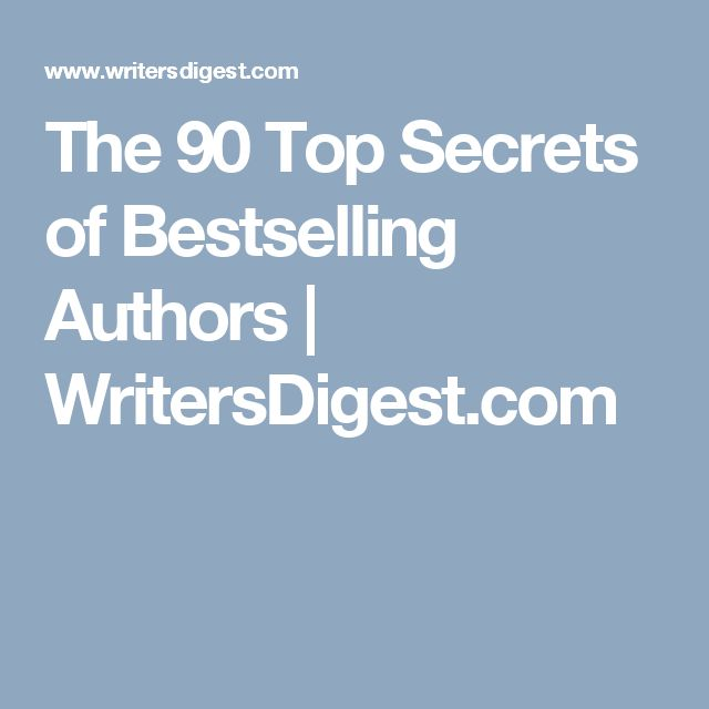 The 90 Top Secrets of Bestselling Authors | WritersDigest.com