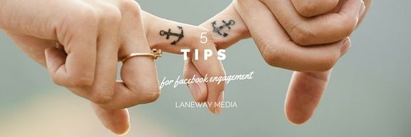 5 tips for Facebook engagement